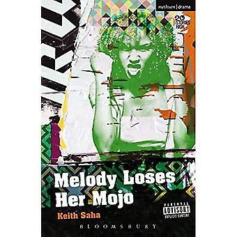 Melody Loses Her Mojo (Modern Plays)