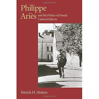 Philippe Aries &; Pol French Cult Hist