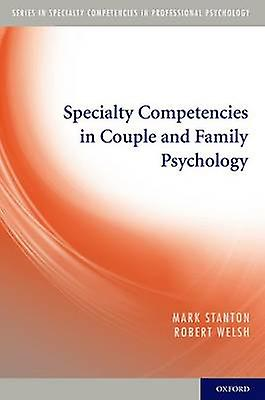 Specialty Competencies in Couple and Family Psychology by Stanton & Mark