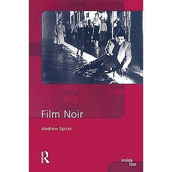 Film Noir by Spicer & Andrew