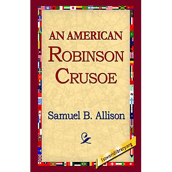 En amerikansk Robinson Crusoe av Allison & Samuel B.