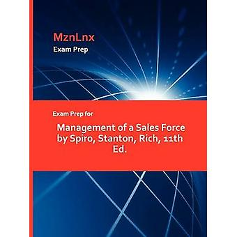Exam Prep for Management of a Sales Force by Spiro Stanton Rich 11th Ed. by MznLnx
