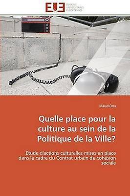 Quelle place pour la culture au sein de la politique de la ville by ONAM