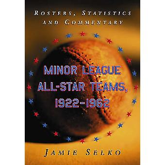 Minor League All-star Teams - 1922-1962 - Rosters - Statistics and Com