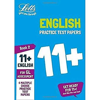 11+ English Practice Test Papers - Multiple-Choice: for the GL Assessment Tests: Book 2 (Letts 11+ Success) (Letts 11+ Success)