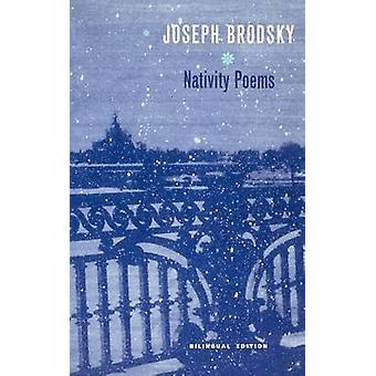 Nativity Poems - Bilingual Edition by Joseph Brodsky - Mikhail Lemkhin