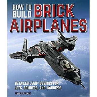 How To Build Brick Airplanes - Detailed LEGO Designs for Jets - Bomber