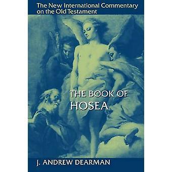 The Book of Hosea by J. Dearman - 9780802825391 Book