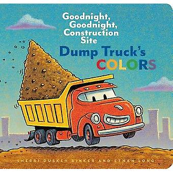 Dump Truck's Colors - Goodnight - Goodnight - Construction Site by Dum