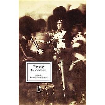 Waverley by Walter Scott - Susan Kubica Howard - 9781551118956 Book