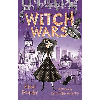 Witch Wars by Sibeal Pounder - Laura Ellen Anderson - 9781681192963 B