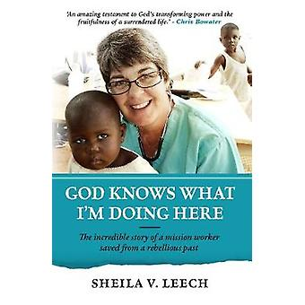 God Knows What I'm Doing Here - 9781780784526 Book
