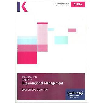 E1 OPERATIONAL MANAGEMENT - STUDY TEXT by KAPLAN PUBLISHING - 9781784