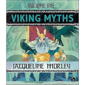 Viking Myths - Volume 1 by Jacqueline Morley - Patrick Brooks - 978191