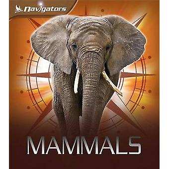Navigere pattedyr av David Burnie & illustrert av Steve Stone