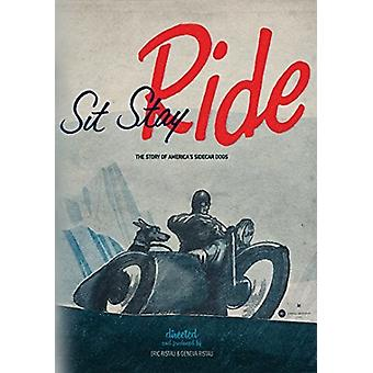 Sit Stay Ride: Story of America's Sidecar Dogs [DVD] USA import