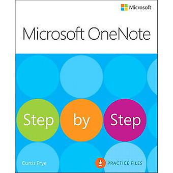 Microsoft OneNote Step by Step by Curtis Frye - Chris Leeds - 9780735