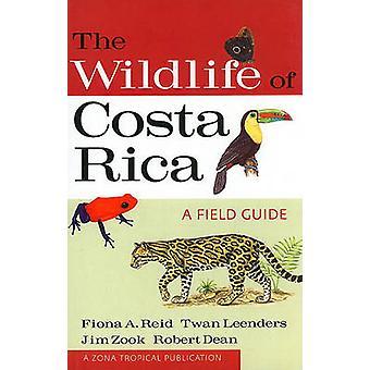 The Wildlife of Costa Rica - A Field Guide by Fiona A. Reid - Twan Lee