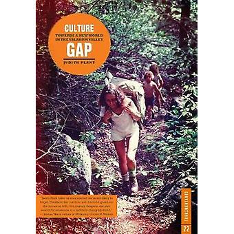 Culture Gap - Towards a New World in the Yalakom Valley by Judith Plan