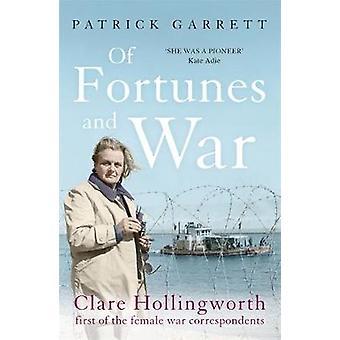 Formuer og krig - Clare Hollingworth - første av kvinnelige krig cor
