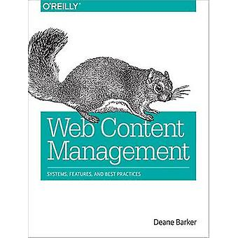 Web Content Management - Patterns and Best Practices by Barker Deane -