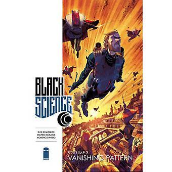 Black Science - Volume 3 - Vanishing Pattern by Rick Remender - Matteo