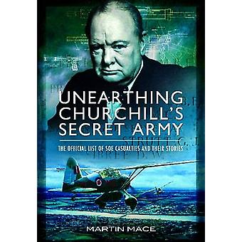 Unearthing Churchill tajnego armii - Oficjalna lista SOE Casualti