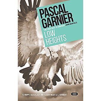 Low Heights by Pascal Garnier - 9781910477427 Book