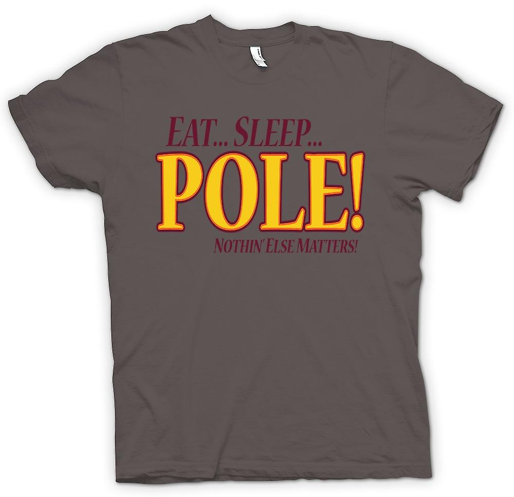 Womens T-shirt - Eat Sleep Pole - Nothin Else Matters - Pole Dancing