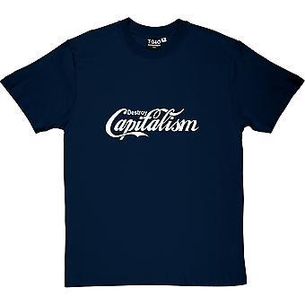 Zerstören Sie Kapitalismus Herren T-Shirt