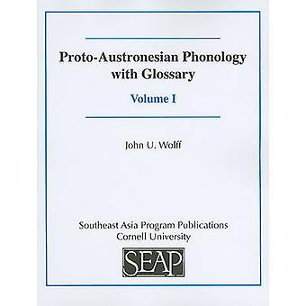 Proto-austronesiska fonologi med ordlista av John U. Wolff - Laurent