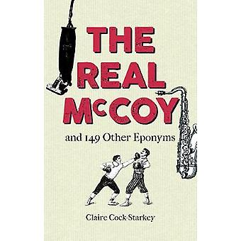 The Real McCoy and 149 other Eponyms by The Real McCoy and 149 other