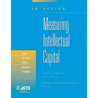 Measuring Intellectual Capital (Illustrated edition) by Patricia Pull
