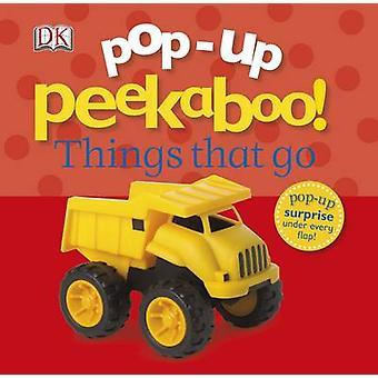 Pop-Up Peekaboo! Things That Go by DK - 9781409383024 Book