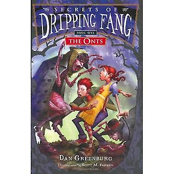 The Onts (Secrets of Dripping Fang)