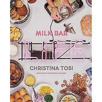 Milk Bar Life: Recipes and Stories