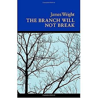 La branche ne se brisera pas: Poèmes (poésie wesleyenne programme)