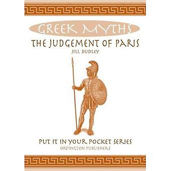 The Judgement of Paris: Greek Myths (Put it in Your Pocket Series)