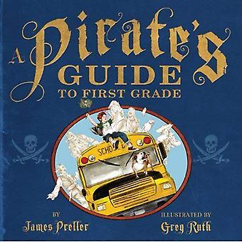 En Pirate's Guide till första klass