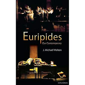 Euripide notre contemporain (pièces de théâtre et dramaturges)