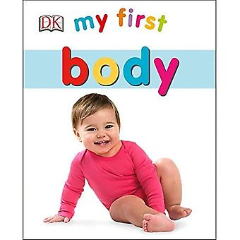 My First Body (My First (DK Publishing))