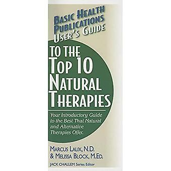 User's Guide to the Top Natural Therapies (Basic Health Publications Series)