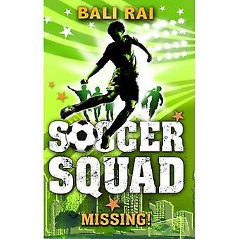Soccer Squad: Missing! (Soccer Squad)
