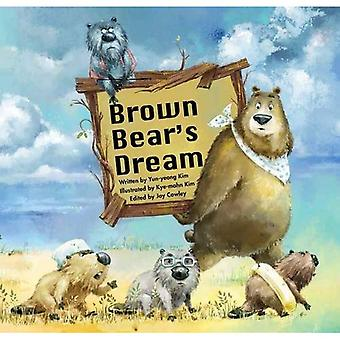 Brown Bear's Dream: Long-Term Planning (Growing Strong)