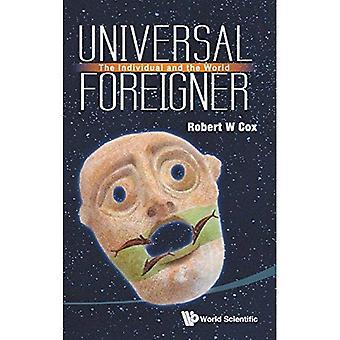 Universelle Ausländer: Das Individuum und die Welt
