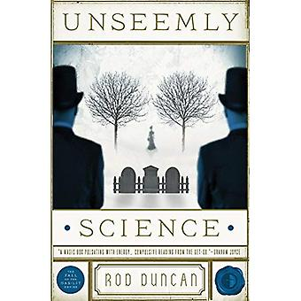 Unseemly Science (Bullet Catcher Series)