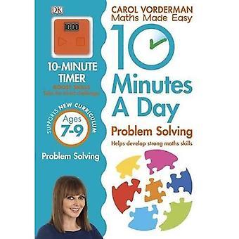 10 minuter en dag problemlösning KS2 åldrar 7-9 (matematik gjord lätt Ks2)