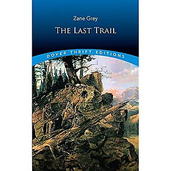 The Last Trail (Dover Thrift Editions)