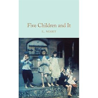 Five Children and It (Macmillan Collector's Library)