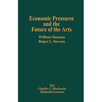 Economic Pressures  the Future by Schuman